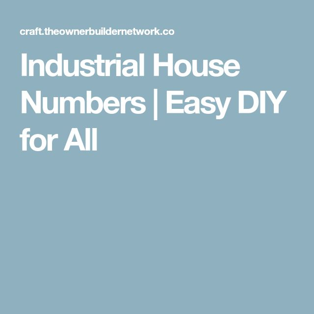 Industrial House Numbers | Easy DIY for All