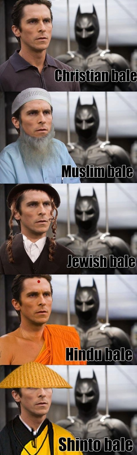 Christian Bale... Haha I don't know why this is funny but it is.... especially the last one.  His hat!!
