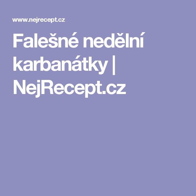 Falešné nedělní karbanátky | NejRecept.cz