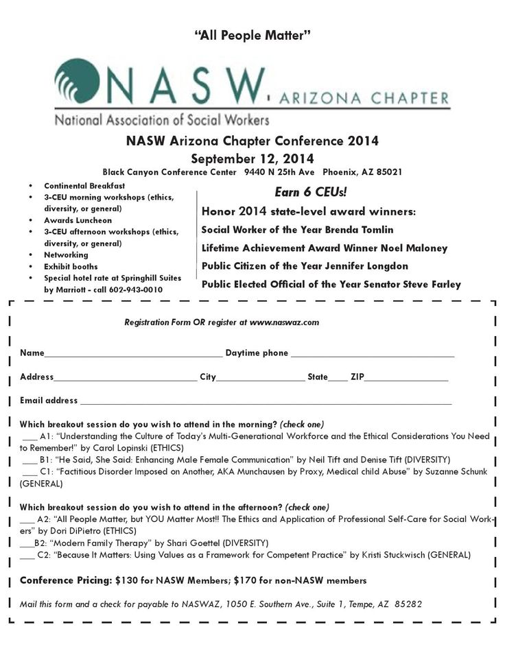 2014 NASWAZ Social Work Conference Registration  Register for the Sept. 12th NASW Arizona Chapter Conference. Earn 6 CEUs, attend the awards luncheon, networking and more! Member discounts. Register with the flier, or online at www.naswaz.com.