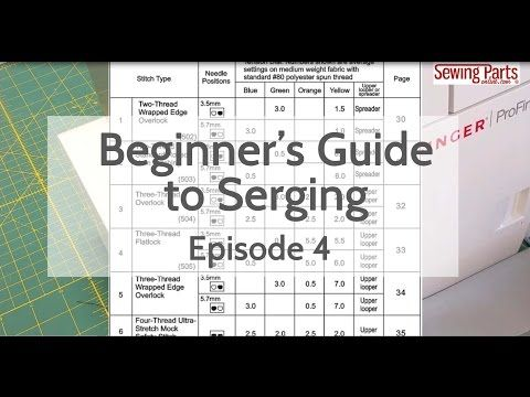 Beginner's Guide to Serging (ep 4): Overlock Stitch + Intro to Tension - Sewing Parts Online - Everything Sewing, Delivered Quickly To Your Door