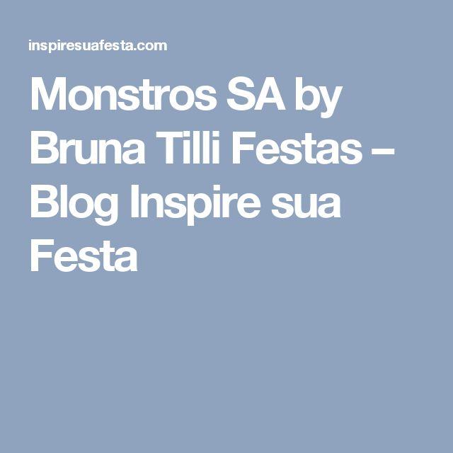 Monstros SA by Bruna Tilli Festas – Blog Inspire sua Festa