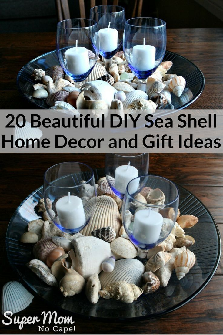 20 Beautiful Diy Sea Shell Home Decor And Gift Ideas Sea Shells Sea Shell Decor Seashell Crafts