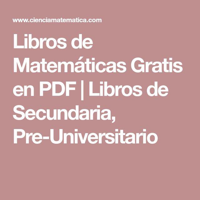 Libros de Matemáticas Gratis en PDF   Libros de Secundaria, Pre-Universitario