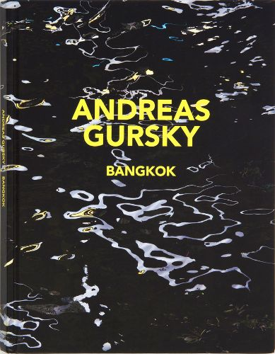Andreas Gursky - Bangkok Catalogue - Gagosian Gallery