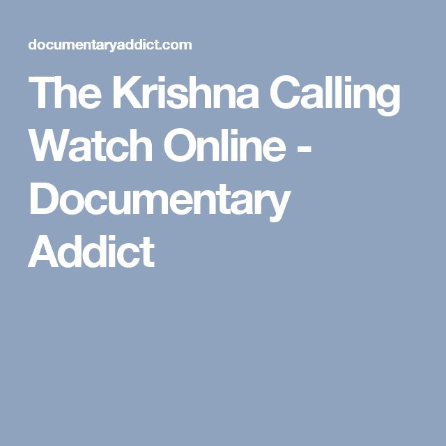 The Krishna Calling Watch Online - Documentary Addict