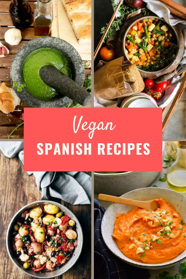 12 Vegan Spanish Recipes You Need To Try Food Recipes Spanish Food Vegetarian Recipes