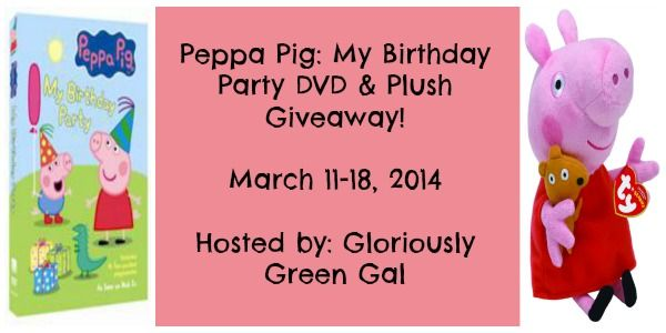 Enter now for your chance to #win the newest Peppa Pig DVD - My Birthday Party - AND an adorable Peppa Pig plush! #Giveaway ends March 19 (12:00am).