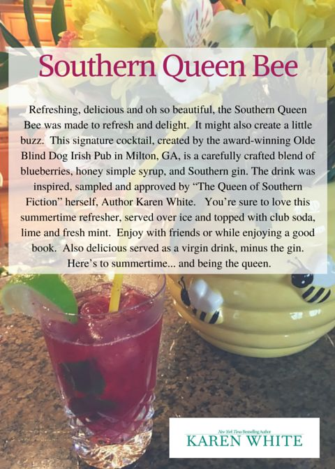 The story about my signature drink, the Southern Queen Bee!