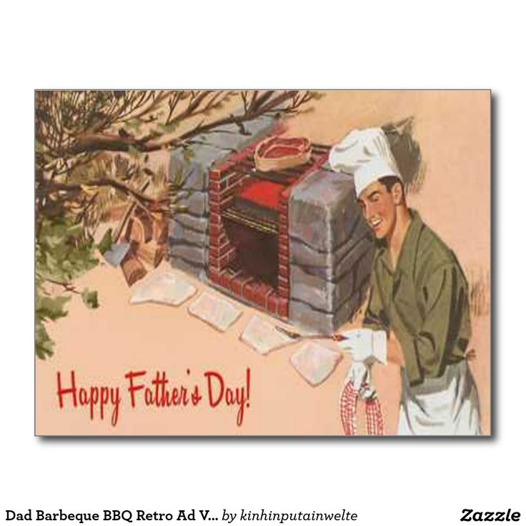 dad_barbeque_bbq_retro_ad_vintage_fathers_day_postcard-r442357751fad429982c6affbca108f9a_vgbaq_8byvr_1024.jpg (1104×1104)  Get this free BBQ and grilling recipe book: http://cavetools.com/bbqrecipes