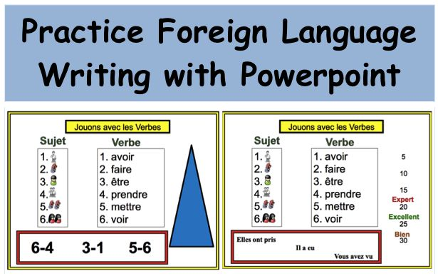 Using Powerpoint to Practice Foreign Language Writing--This is a great activity that use powerpoint to get students writing and practicing verb forms.