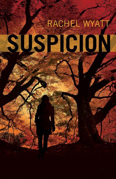 $19.95 The cover of Suspicion by Rachel Wyatt.