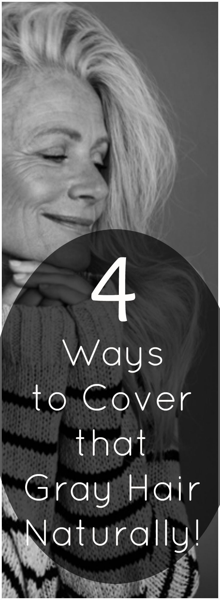 4 Ways to Cover that Gray Hair Naturally | Healthy Food MindHealthy Food Mind #grayhair