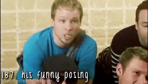 Brian Littrell - His funny posing.