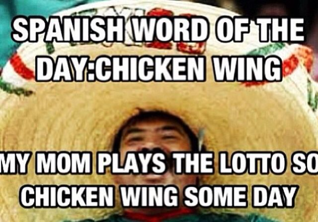 Chicken Wings Funny Meme: Spanish Word Of The Day: Chicken Wing