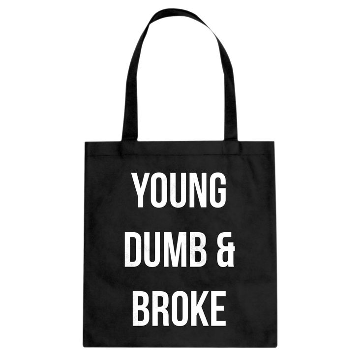 Love my new shirt! Tote Young Dumb &... Just right for this season. http://www.indicaplateau.com/products/indica-plateau-young-dumb-broke-canvas-tote-bag?utm_campaign=social_autopilot&utm_source=pin&utm_medium=pin
