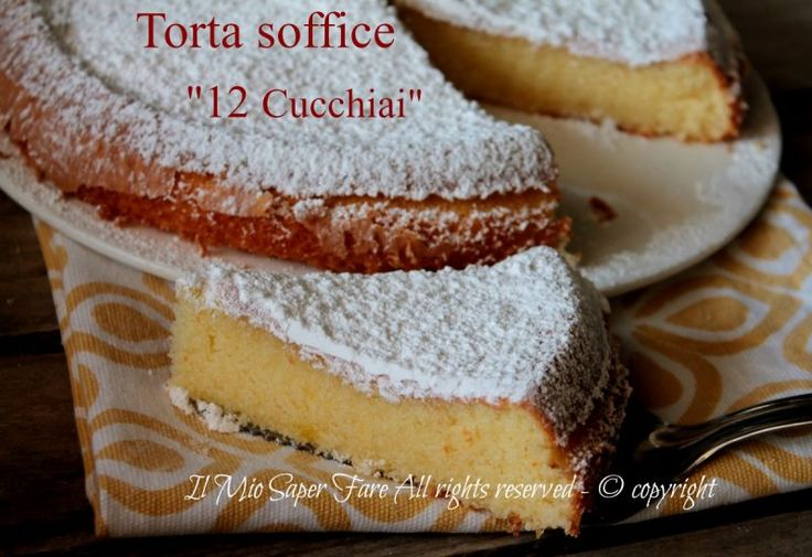 Torta 12 cucchiai soffice,umida, facile.Torta senza burro ideale a colazione o merenda.Non occorre pesare gli ingredienti proprio come nella torta 7 vasetti