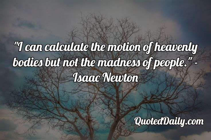 Isaac Newton Quote - More at QuotedDaily.com