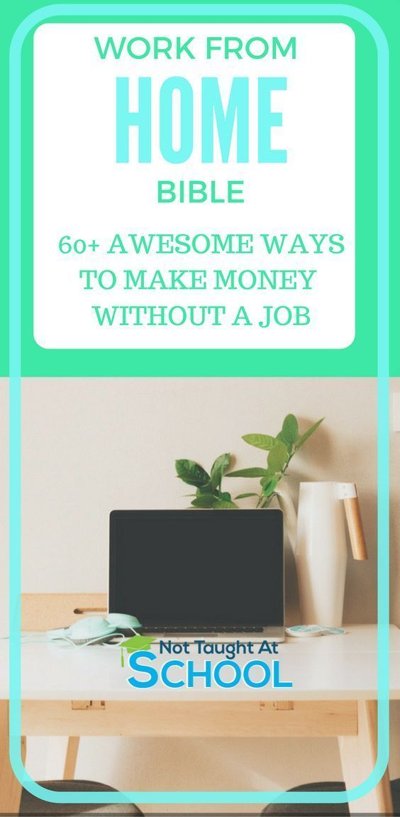 How To Work From Home 60 Ways Earn Some Extra Money Today Working A Complete List On Make Online Income Ing