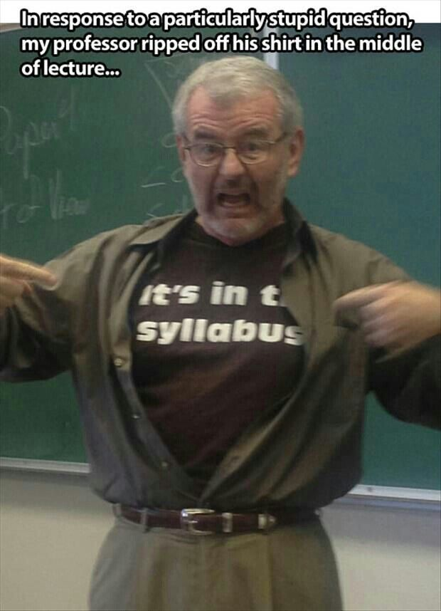 It's in the syllabus. One of my students showed me this and said I need one of these Tshirts.