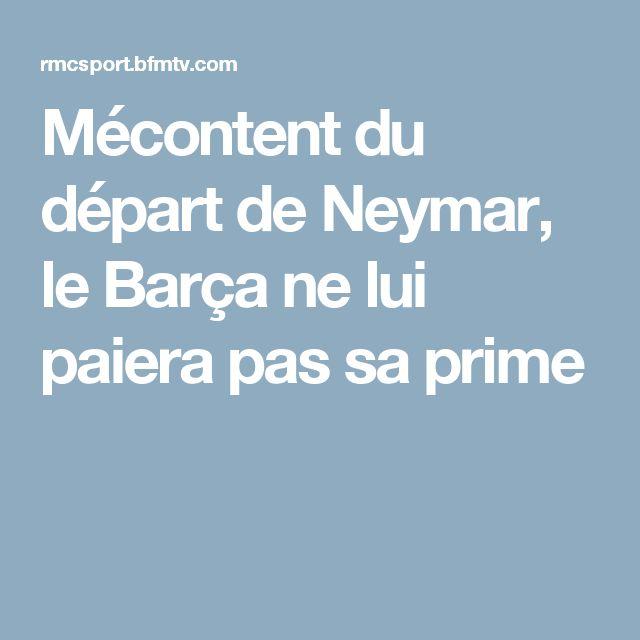 Mécontent du départ de Neymar, le Barça ne lui paiera pas sa prime