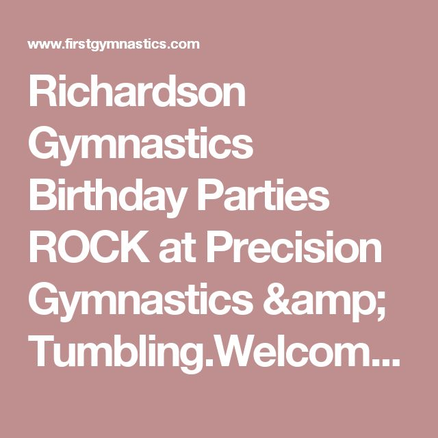 Richardson Gymnastics Birthday Parties ROCK at Precision Gymnastics & Tumbling.Welcome to Canyon Creek Gymnastics & Tumbling located in Richardson, TX. We offer quality gymnastics classes, tumbling classes & cheerleading classes. We also provide birthday parties, open gyms, girls & boys competitive team, summers gymnastics camps, field trips & home school gymnastics. We have clients from Plano, Garland, Allen, Rowlett, Dallas, Rockwall, Addison, Murphy, Sachse, University ...