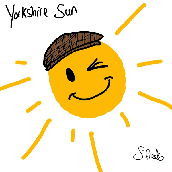 The sun has got his hat on and he must be from Yorkshire a it's a flat cap! :-)