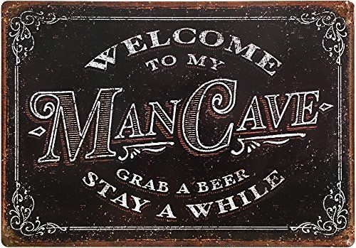 "Welcome To My Man Cave, Grab A Beer, Stay A While - Vintage Tin Sign 11"" x 16"" ManCave Decor Garage Bar Gifts For Men Welcome To My Man Cave, Grab A Beer, Stay A While - Vintage Tin Sign 11"" x 16"" Design Features: An Antique And Classic Way To Welcome Friends Into Your Man Cave. Styled After Early 1900's Bar Signage, This Sign Is A Great Addition To The Man Who Needs That Finishing Touch To Their Cave. Measures: 16"" wide x 11"" high / 4 Corner Holes For Mounting / Great For In"