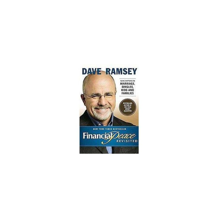 Financial Peace : Revisited (Hardcover) (Dave Ramsey)