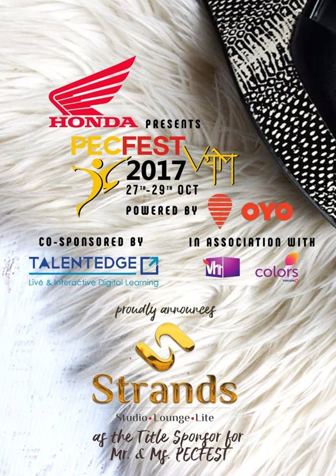 In the last 12 years, Strands has grown into a national brand and one of the biggest salon chain with 74 salons across 19 states. Beauty and wellness never go out of vogue, Strands vision is all about taking beauty excellence door to door across the nation. We are extremely honoured to announce Strands as the Title sponsor for Mr. and Ms. PECFEST.  We are confident that this collaboration will be a fruitful symbiosis between Strands and PECFEST.