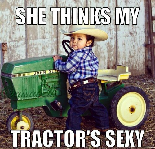 She thinks my tractor sexy pics 74
