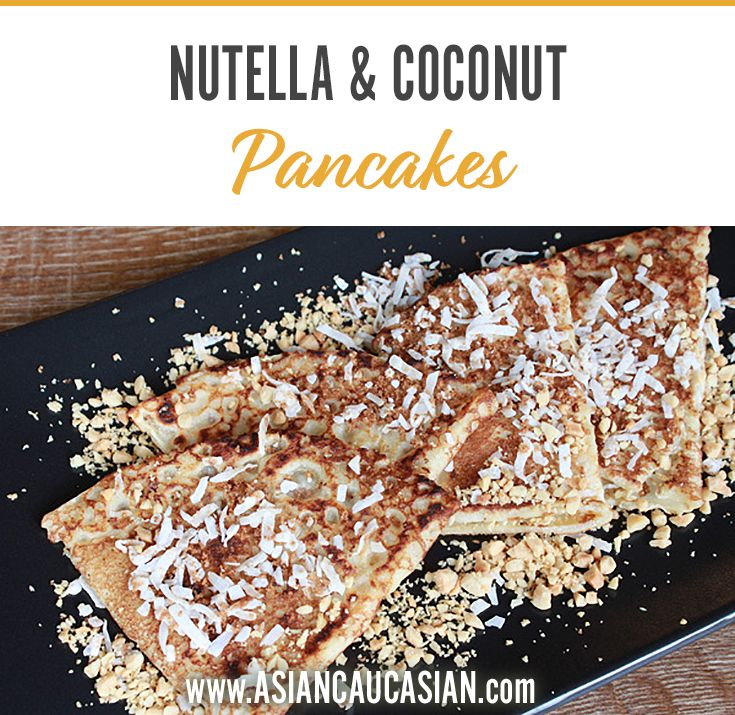 Nutella and Coconut Pancakes