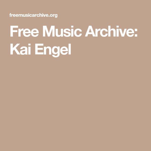 Free Music Archive: Kai Engel
