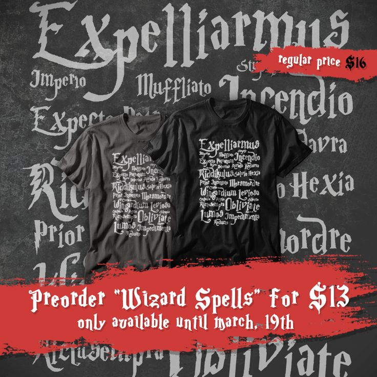 "Preorder ""Wizard Spells"" T-shirt, V-neck, Hoodie, Sweatshirt or Tank Top until March 19th at www.othertees.com/shop #harrypotter #jkrowling #spells #magic #othertees"