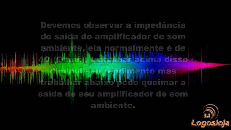 Amplificador de Som Ambiente - Logos Loja
