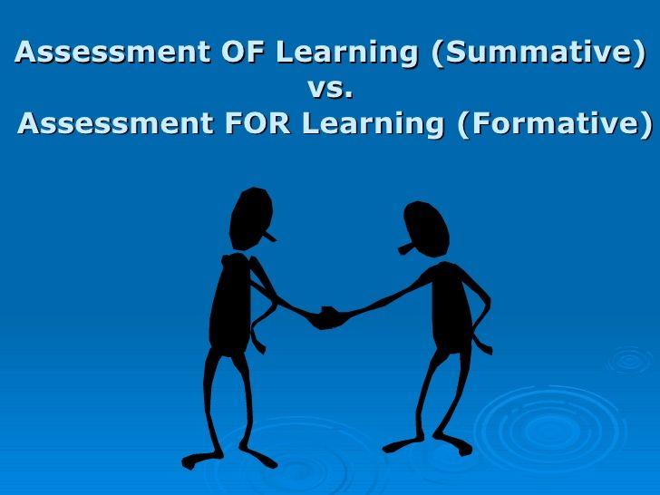 La diferencia entre evaluación formativa (assessment) y evaluación sumativa.