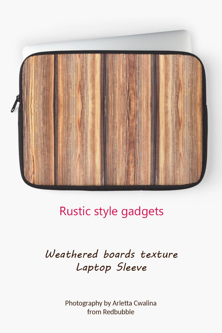 Rustic style technology gadget, weathered boards texture laptop sleeve feels like made of real boards. Photography by Arletta Cwalina/ @redbubble. See more clothes and home decor ideas and if you love it, feel free to share, maybe your friends would like to have it too :) #homedecor #laptop #sleeve #wooden #boards