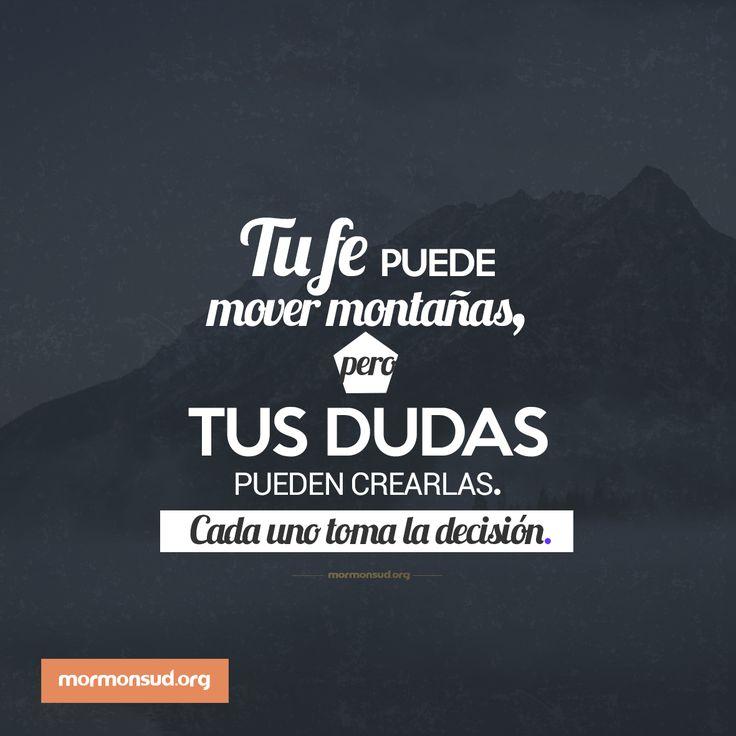 """""""Primero duden de sus dudas antes que dudar de su fe"""" Thomas S. Monson #SUD #Mormones #Jesucristo #ElLibrodeMormón"""