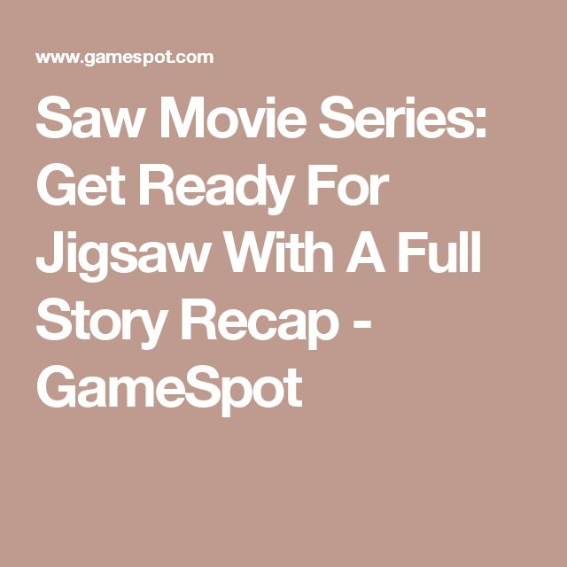Saw Movie Series: Get Ready For Jigsaw With A Full Story Recap - GameSpot