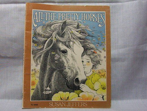 all the pretty horses by cormac mccarthy essay My introduction to the fiction of pulitzer prize winner and oprah winfrey fan cormac mccarthy is all the pretty horses, the first novel in mccarthy's so-called border trilogy, published in 1992 westerns set in the post world war ii country between texas and mexico, the trilogy continued with the crossing and cities of the plain .