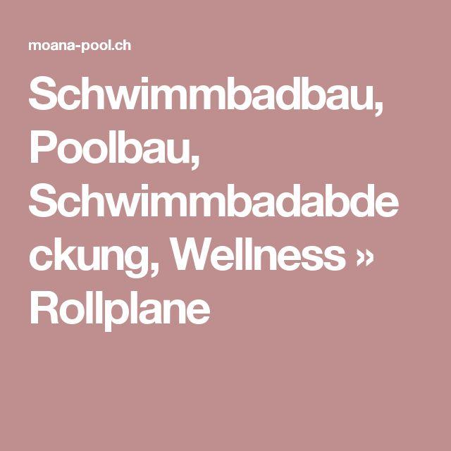 Schwimmbadbau, Poolbau, Schwimmbadabdeckung, Wellness   » Rollplane