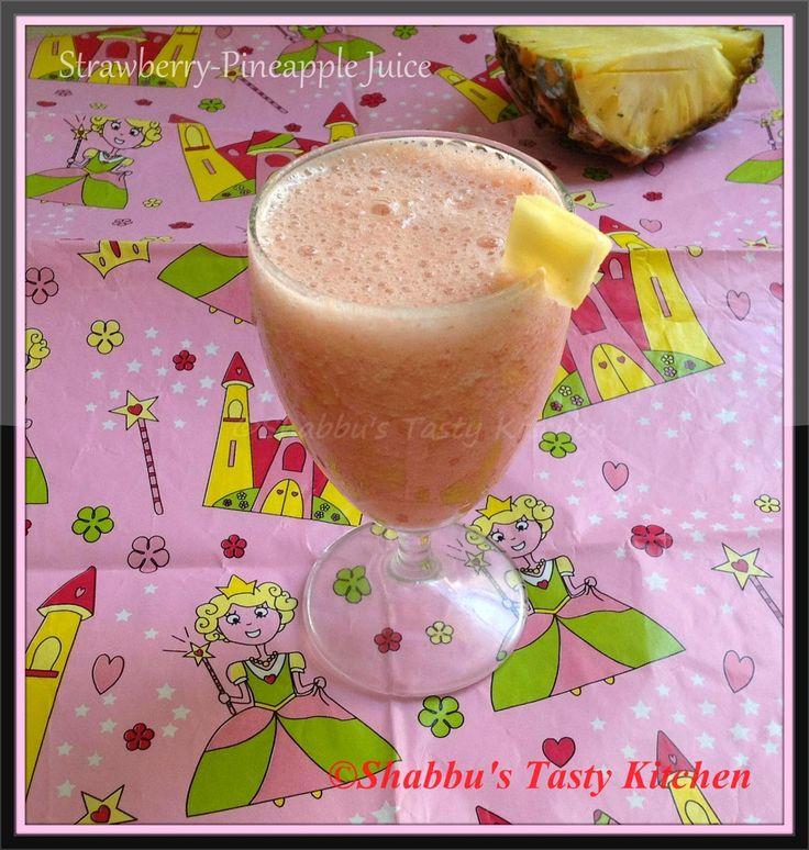 Shabbu's Tasty Kitchen: Strawberry - Pineapple Juice