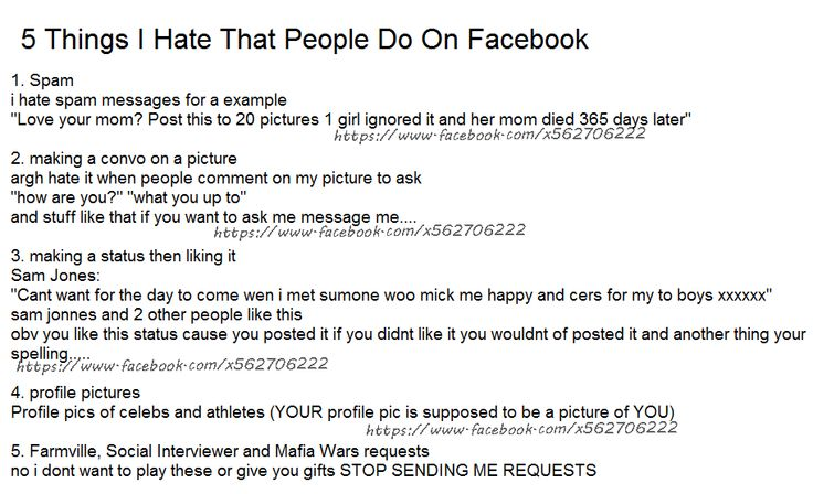 Things I Hate To Do: 5 Things I Hate That People Do On Facebook