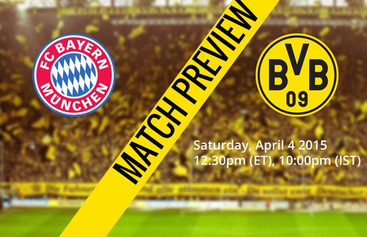 FC Bayern Munich vs Dortmund Match Preview, Match Facts, Live Streaming
