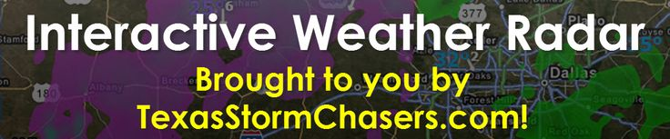 Texas Interactive Weather Radar • Texas Storm Chasers