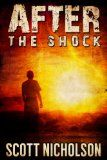 After: The Shock (AFTER post-apocalyptic series, Book 1) Reviews - http://tonysbooks.com/after-the-shock-after-post-apocalyptic-series-book-1-reviews/