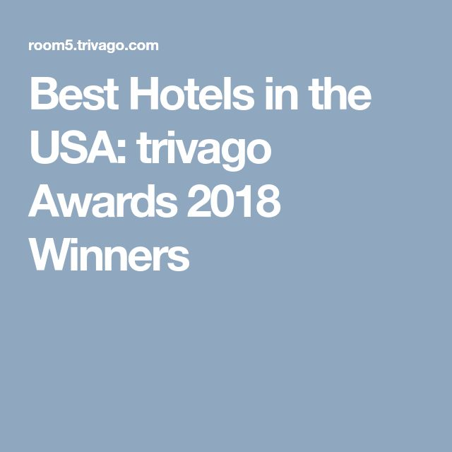 Best Hotels in the USA: trivago Awards 2018 Winners