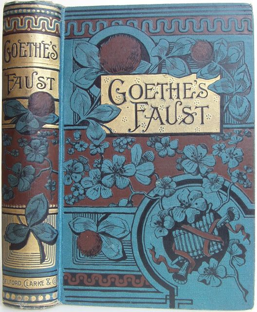 Goethe's Faust, translated by Anna Swanwick, Chicago: Belford, Clarke & Co. 1885 | Beautiful Antique Books
