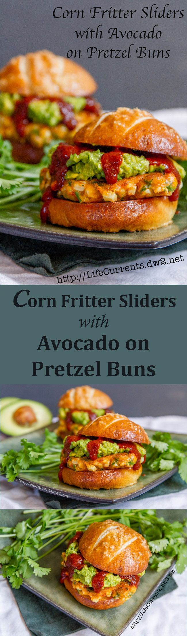 Corn Fritter Sliders with Avocado on Pretzel Buns and served with Easy Enchilada Sauce by Life Currents are a vegetarian great meal. You're going to want this recipe!