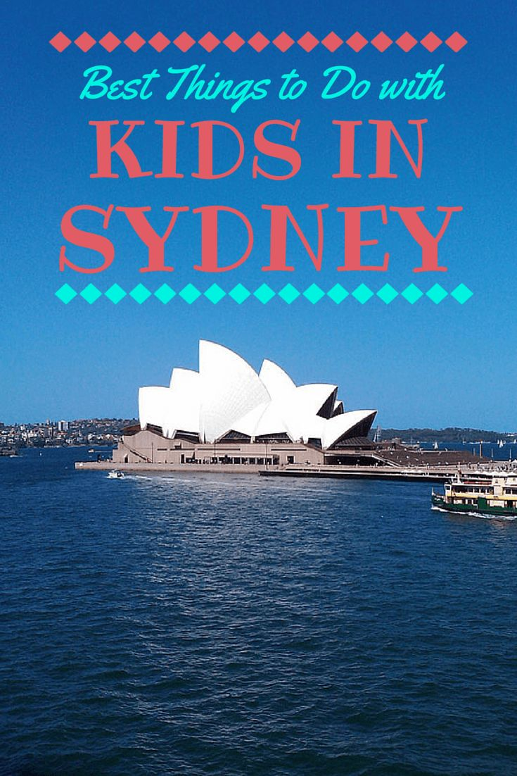 Best things to do in Sydney Australia with kids